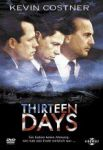 Thirteen Days (1) | Kino und Filme | Artikeldienst Online