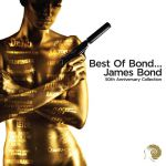 Best of Bond, James Bond - 50th Anniversary Edition (1) | Musik | Artikeldienst Online