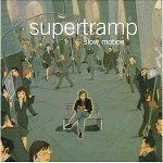 Supertramp - Slow Motion (1) | Musik | Artikeldienst Online